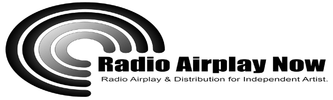 Radio Airplay Now and Promotions