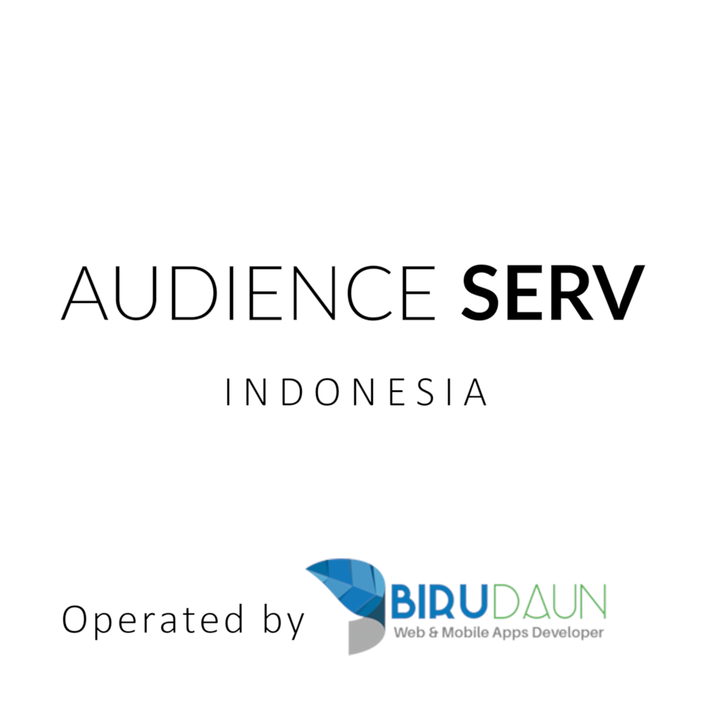 Audience Serv Indonesia operated by BiruDaun & Celax Digital