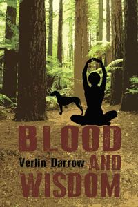 """Blood and Wisdom"" by Verlin Darrow"