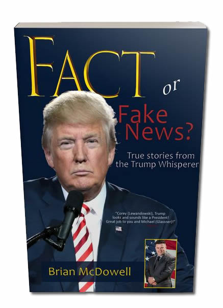 Fact or Fake News Donald Trump's Campaign Insider