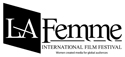 LA Femme International Film Festival