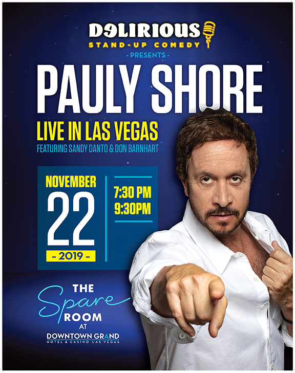 Pauly Shore Brings Hysterical Laughter To Delirious Comedy Club Las Vegas