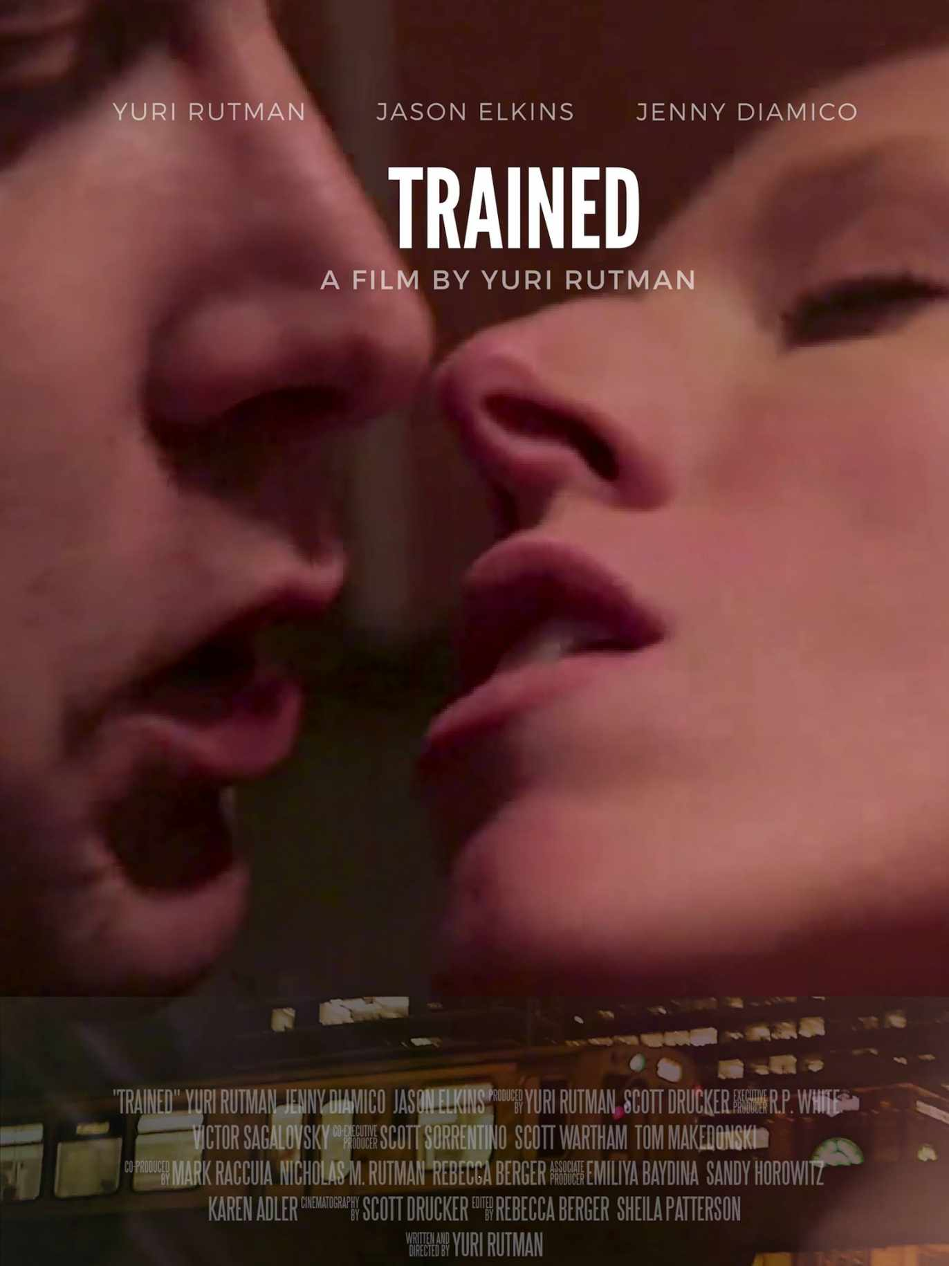 Trained Poster. Written & Directed By Yuri Rutman.