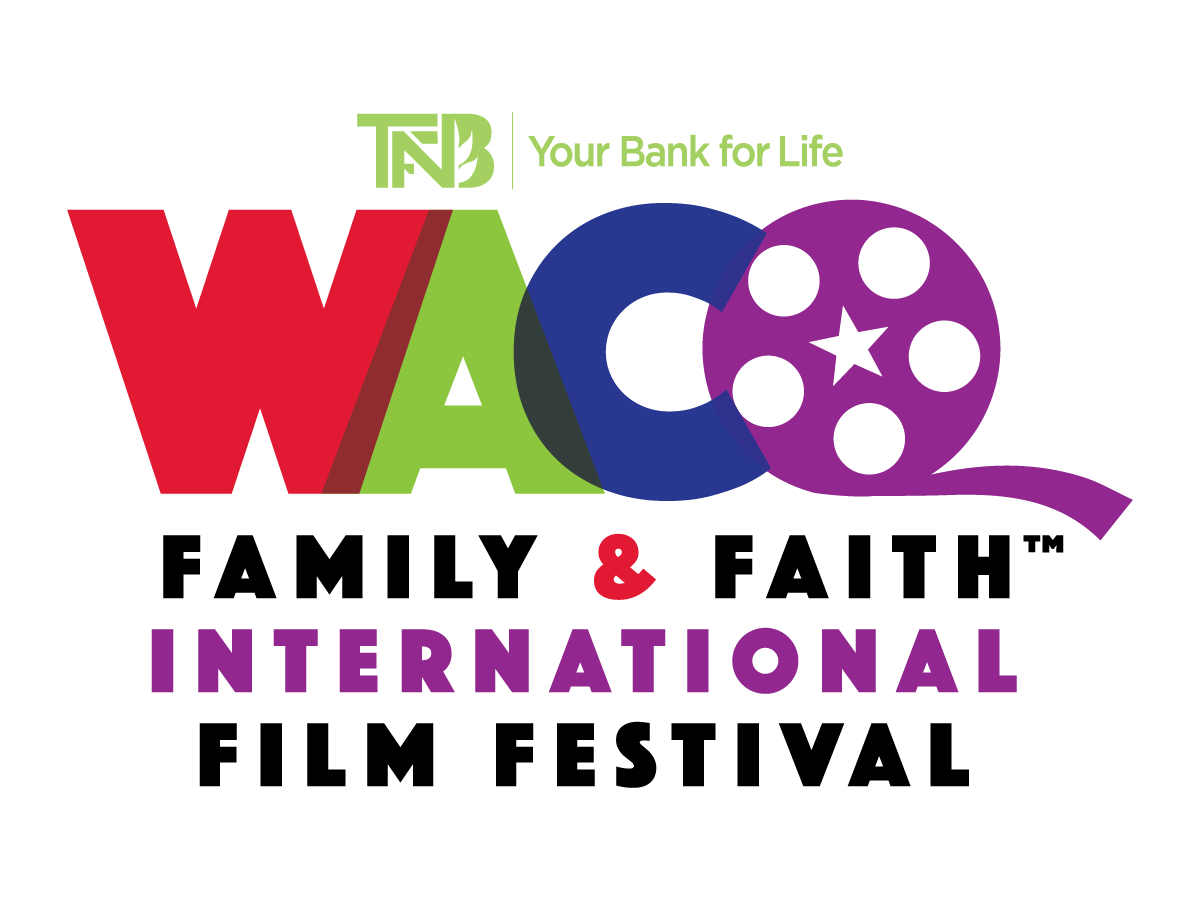 Waco Family & Faith International Film Festival